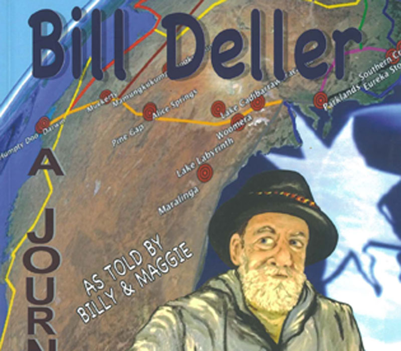 Bill Deller - A Journey as told by Billy and Maggie