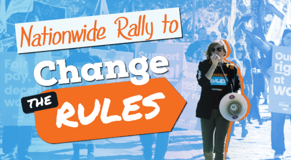 Change the Rules rally 10 April nationwide