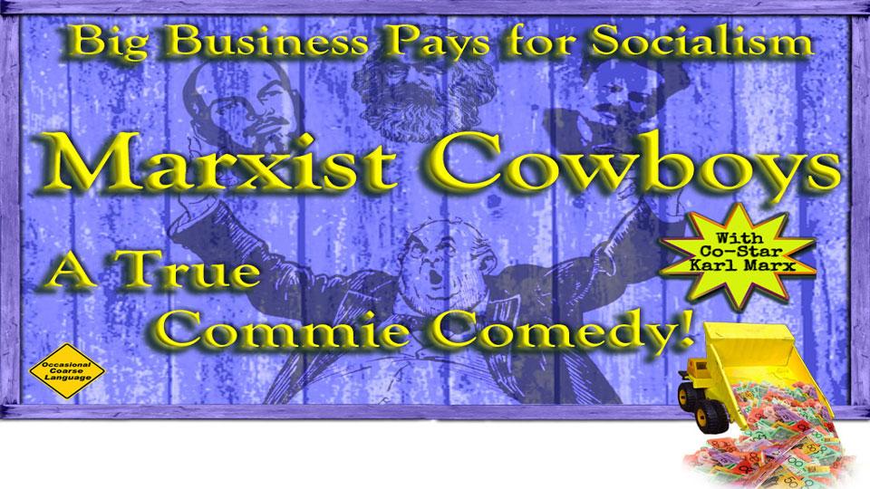 Marxist Cowboy Comedy Film Event for 3CR