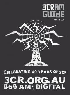 2016 3CR CRAM Guide 40 years of radical radio