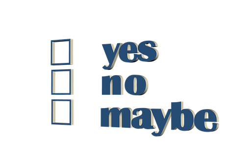 words yes no maybe with blank check-box next to each