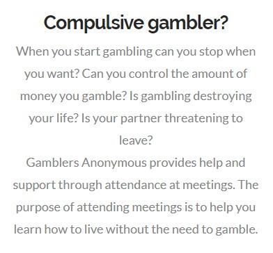 Compulsive gamblers can get help in gamblers Anonymous