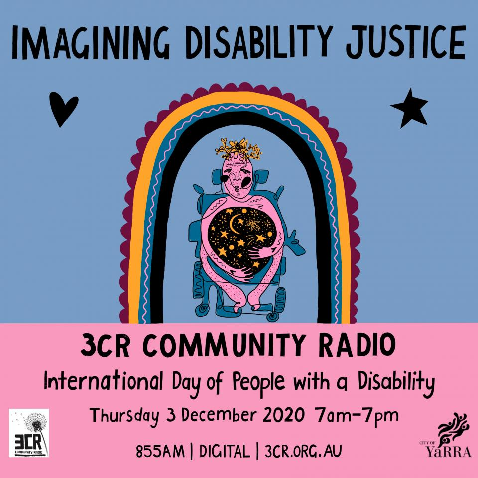 Image description: image is a poster with a light blue and pink background. It features a digital continuous line drawing of a disabled person in a blue wheelchair. The person is holding a large black sphere, filled with moon and stars. It looks as though they are literally holding space. There is a burgundy, mustard, blue and black rainbow above the person's head, with a black heart and star on either side.