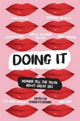 Doing It, edited by Karen Pickering