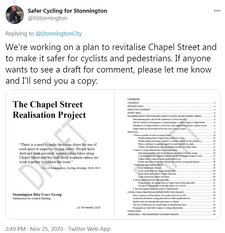 """""""We're working on a plan to revitalise Chapel Street and to make it safer for cyclists and pedestrians. If anyone wants to see a draft for comment, please let me know and I'll send you a copy"""""""