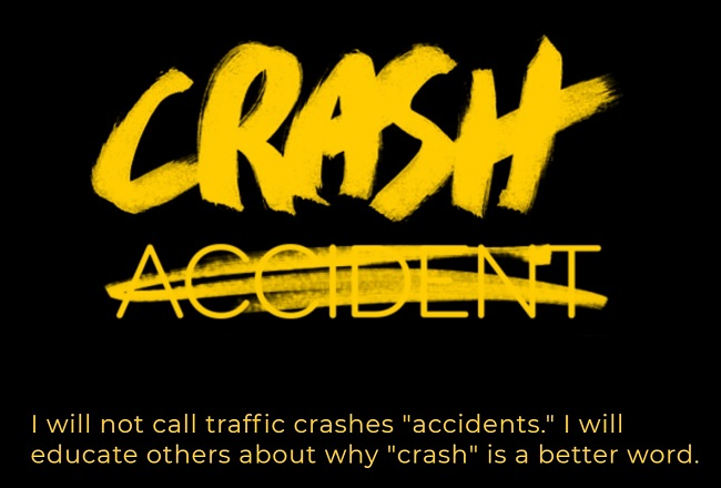 Transportation Alternatives: Crash not accident pledge