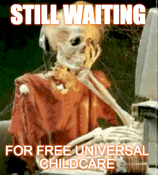 Waiting for Free Universal Childcare