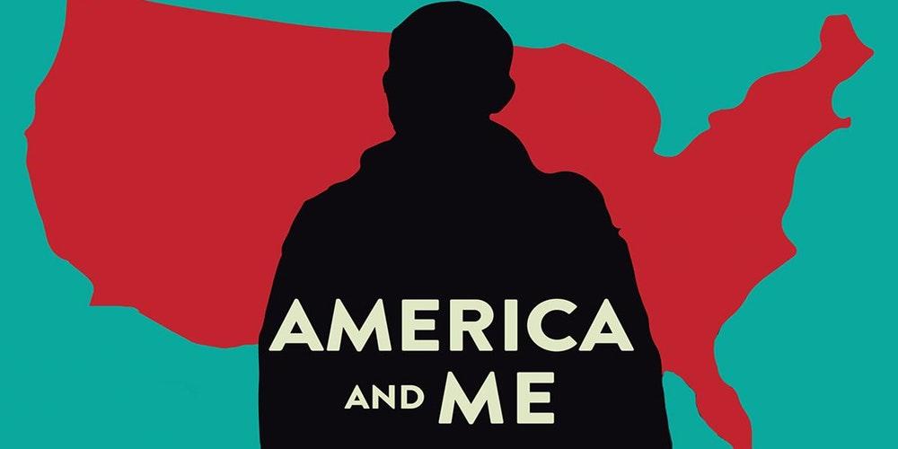 America and Me