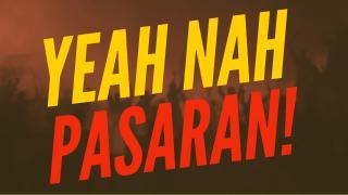 Yeah Nah Pasaran!