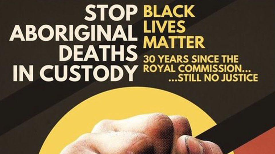 Stop Aboriginal Deaths in Custody Rally 10 April 1pm