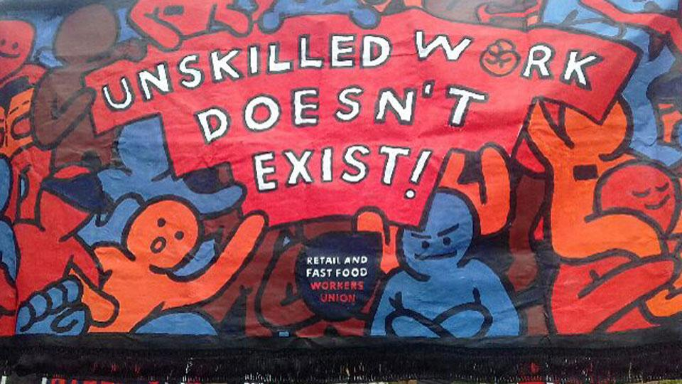 Unskilled work doesn't exist - banner
