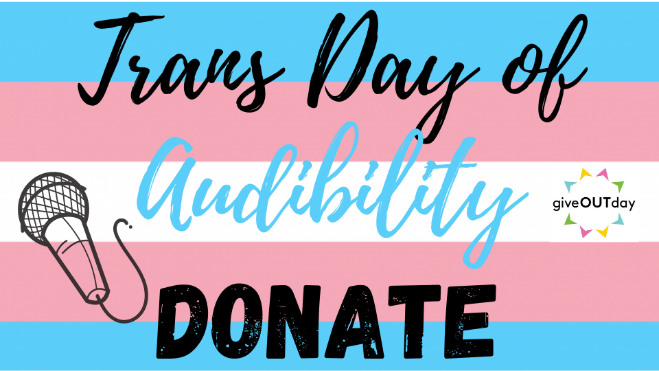 Trans Day of Audibility