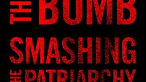 """Book cover that reads """"Banning the bomb, Smashing the Patriarchy"""", red letters on black background."""