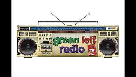Green Left Weekly Radio