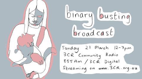 Binary Busting Broadcast Sunday 21 March