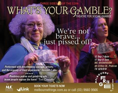 Melbourne Fringe Festival play - What's your Gamble