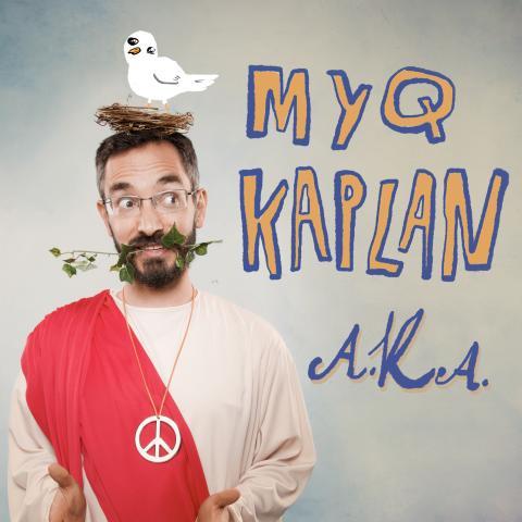 Myq Kaplan AKA