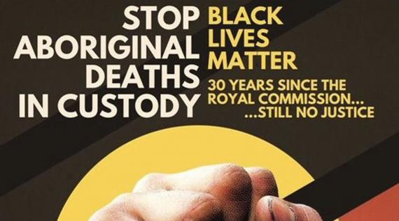 Stop Aboriginal Deaths in Custody Rally 10 April 1pm