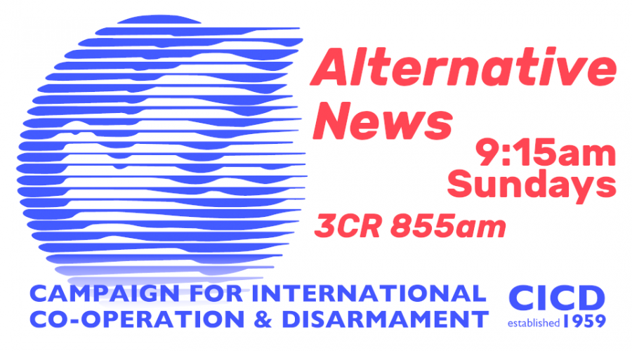 Alternative News produced by the Campaign for International Co-Operation and Disarmament