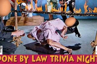 Done By Law trivia night