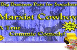 Marxist Cowboy Comedy Film Event for 3CR