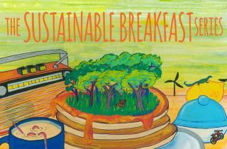 Sustainable Breakfast Series 2016